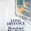 Long Distance by Mortimer, Penelope