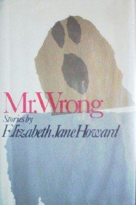 Mr. Wrong by Howard, Elizabeth Jane