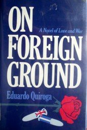 On Foreign Ground by Quiroga, Eduardo