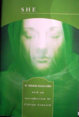 She  A History of Adventure by Haggard, H. Rider