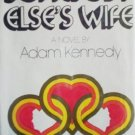 Someboy Else's Wife by Kennedy, Adam