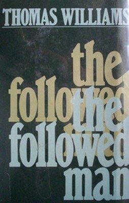 The Followed Man by Williams, Thomas