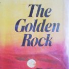 The Golden Rock by Heckert, Eleanor
