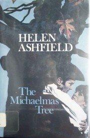 The Michaelmas Tree by Ashfield, Helen