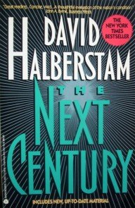 The Next Century by Halberstam, David