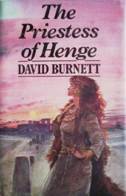 The Priestess of Henge by Burnett, David