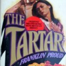 The Tartar by Proud, Franklin