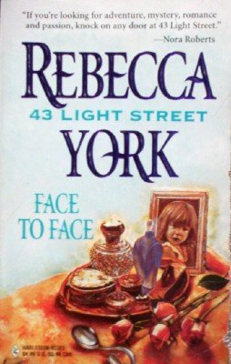 43 Light Street Face to Face by York, Rebecca