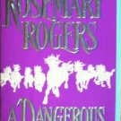 A Dangerous Man by Rogers, Rosemary