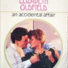 An Accidental Affair by Oldfield, Elizabeth