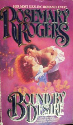 Bound by Desire by Rogers, Rosemary