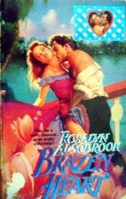 Brazen Heart by Alsobrook, Rosalyn