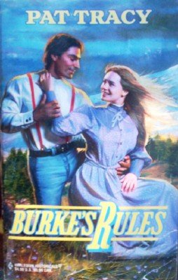 Burke's Rules by Tracy, Pat