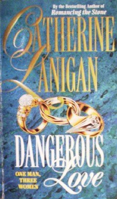 Dangerous Love by Lanigan, Catherine