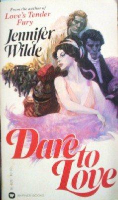 Dare to Love by Wilde, Jennifer