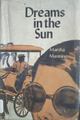 Dreams in the Sun by Manning, Marsha