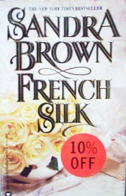 French Silk by Brown, Sandra