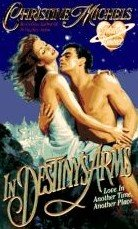 In Destiny's Arms by Michels, Christine