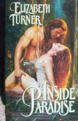 Inside Paradise by Turner, Elizabeth
