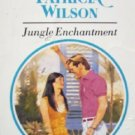 Jungle Enchantment by Wilson, Patricia