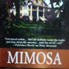 Mimosa Grove by McCall, Dinah