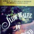 Slow Waltz in Cedar Bend by Waller,Robert James