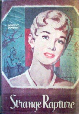 Strange Rapture by Dowdell, Dorothy
