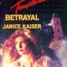 Temptation Betrayal # 462 by Kaiser, Janice