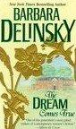 The Dream Comes True by Delinsky, Barbara