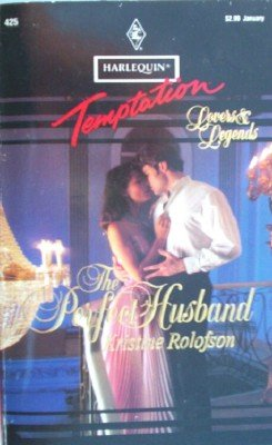 The Perfect Husband by Rolofson, Kristine
