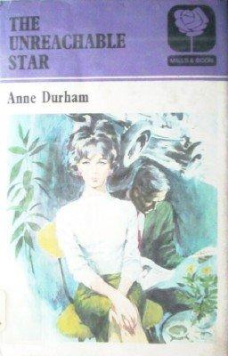 The Unreachable Star by Durham, Anne