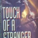 Touch of A Stranger by Gelinas, Robert E
