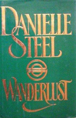 Wanderlust by Steel, Danielle