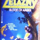 Blood of Amber by Zelazny, Roger