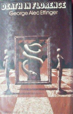 Death in Florence by Effinger, Georege Alec