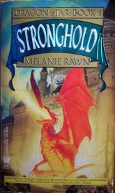Stronghold Dragon Star Book I by Rawn, Melanie