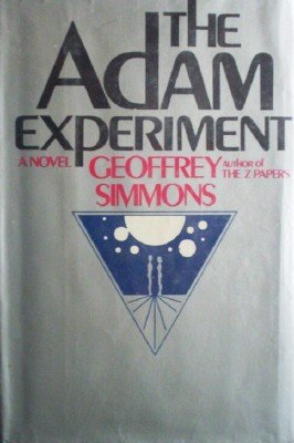 The Adam Experiment by Simmons, Geoffrey