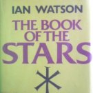 The Book of the Stars by Watson, Ian