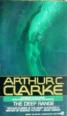 The Deep Range by Clark, Arthur C.
