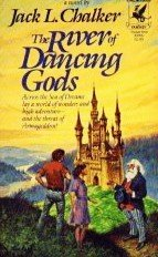 The River of Dancing Gods by Chalker, Jack L.