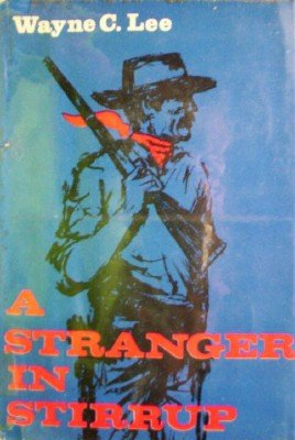 A Stranger in Stirrup by Lee, Wayne C.