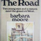 Hard on the Road by Moore, Barbara