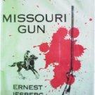 Missouri Gun by Jesberg, Ernest