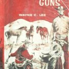 Sudden Guns by Lee, Wayne C.