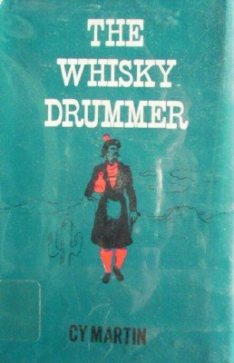 The Whisky Drummer by Martin, Cy