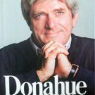 Donahue My Own Story by Donahue, Phil