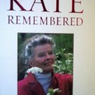 Kate Remembered by Berg, A. Scott