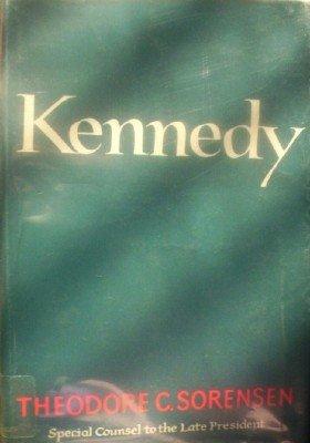 Kennedy by Sorensen, Theodore C.