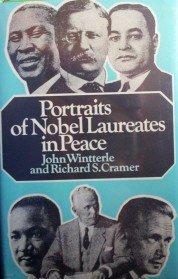 Portraits of Nobel Laureates in Peace by Wintterle, John