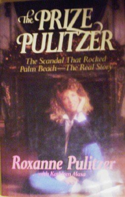 The Prize Pulitzer by Pulitzer, Roxanne